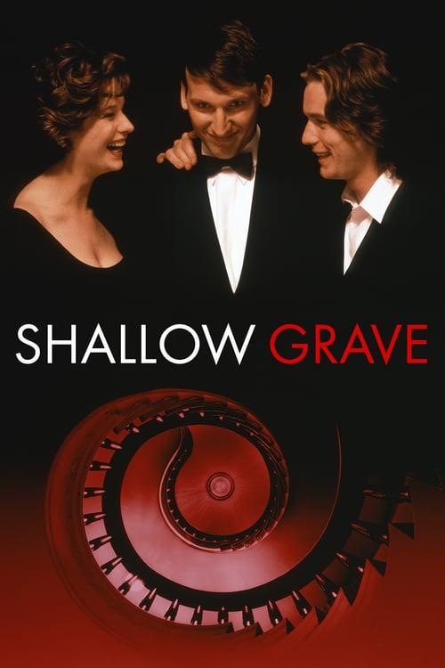 ดูหนังออนไลน์ฟรี Shallow Grave (1994) หลุมของคนโลภ (ซับไทย)