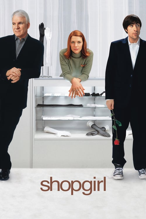 ดูหนังออนไลน์ฟรี Shopgirl (2005) ช็อปเกิร์ล ช็อปรักหัวใจ รวนเร