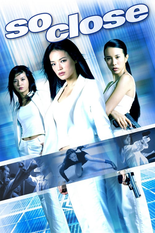 ดูหนังออนไลน์ฟรี So Close (2002) 3 พยัคฆ์สาว มหาประลัย