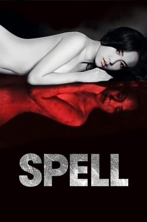 ดูหนังออนไลน์ฟรี Spell (2014) น้ำมันพราย