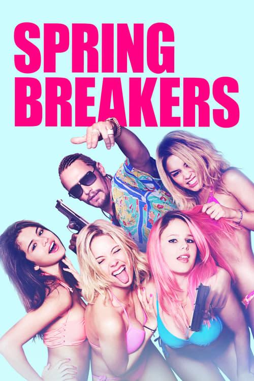 ดูหนังออนไลน์ฟรี Spring Breakers (2012) กิน เที่ยว เปรี้ยว ปล้น