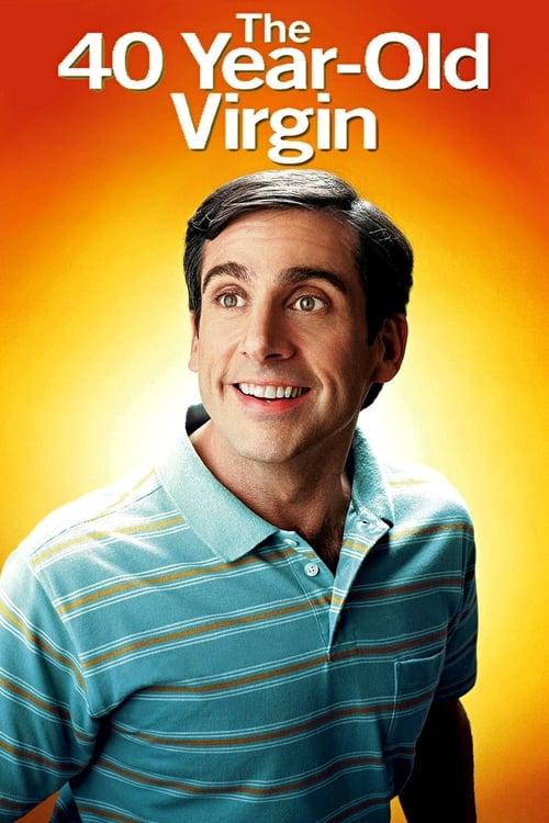 ดูหนังออนไลน์ฟรี The 40 Year Old Virgin (2005) 40 ปี โอ้ว! ยังจิ้น