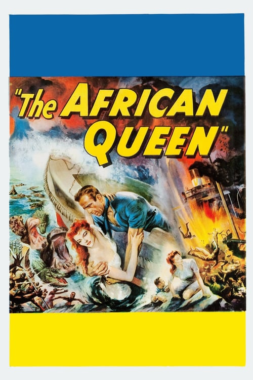 ดูหนังออนไลน์ฟรี The African Queen (1951) แอฟริกันควีน เรือตอร์ปิโดมรณะ (ซับไทย)
