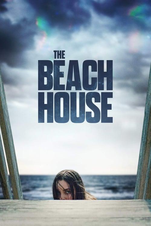 ดูหนังออนไลน์ฟรี The Beach House (2019)