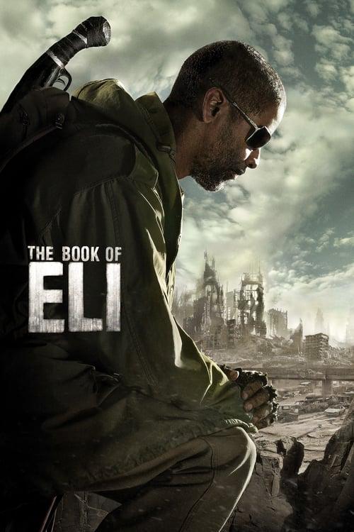 ดูหนังออนไลน์ฟรี The Book of Eli (2010) คัมภีร์พลิกชะตาโลก