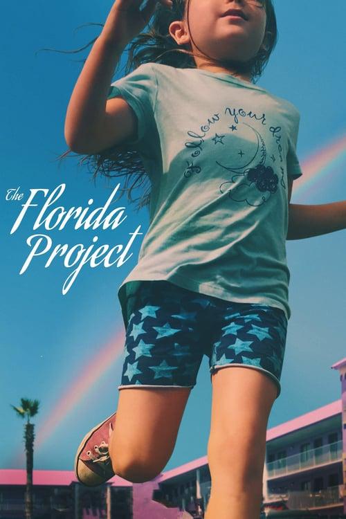 ดูหนังออนไลน์ฟรี The Florida Project (2017) แดน (ไม่) เนรมิต