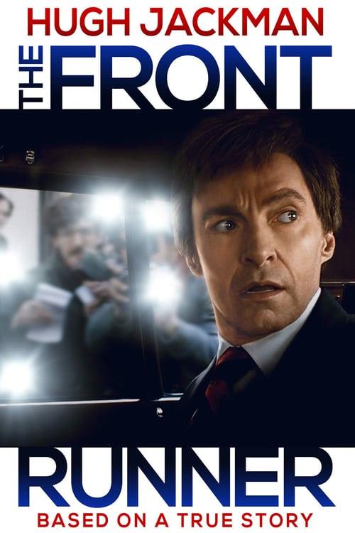 ดูหนังออนไลน์ฟรี The Front Runner (2018) เดอะ ฟร้อนท์ รันเนอร์