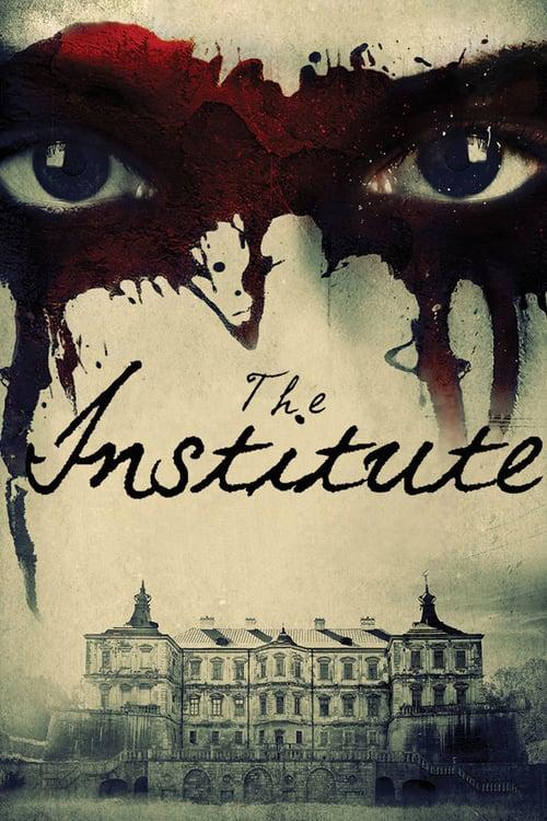 ดูหนังออนไลน์ฟรี The Institute (2017) ถอดรหัสจิตพิศวง