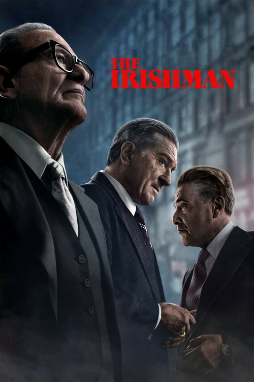 ดูหนังออนไลน์ฟรี The Irishman (2019) คนใหญ่ไอริช