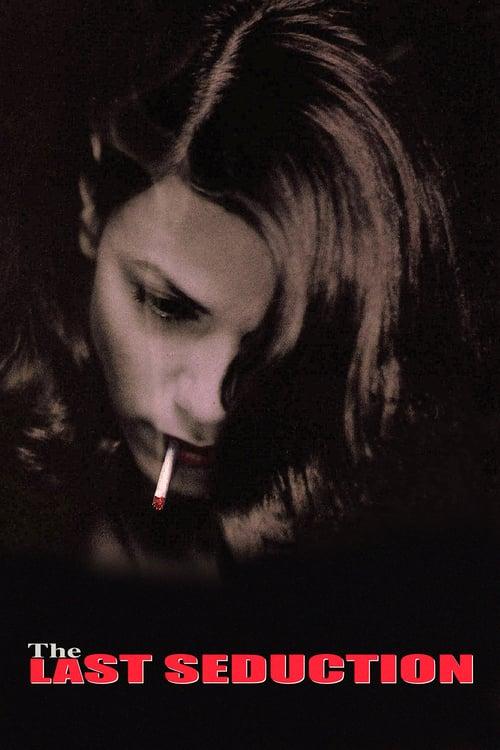 ดูหนังออนไลน์ฟรี The Last Seduction (1994) แผนพิศวาส
