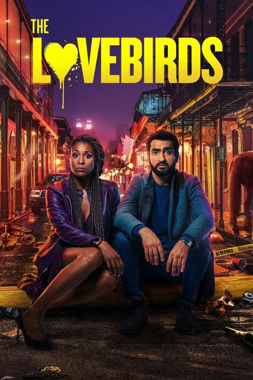 ดูหนังออนไลน์ฟรี The Lovebirds (2020) เดอะ เลิฟเบิร์ดส์