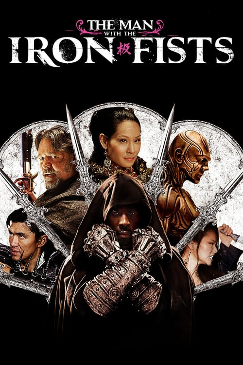ดูหนังออนไลน์ฟรี The Man with the Iron Fists (2012) วีรบุรุษหมัดเหล็ก