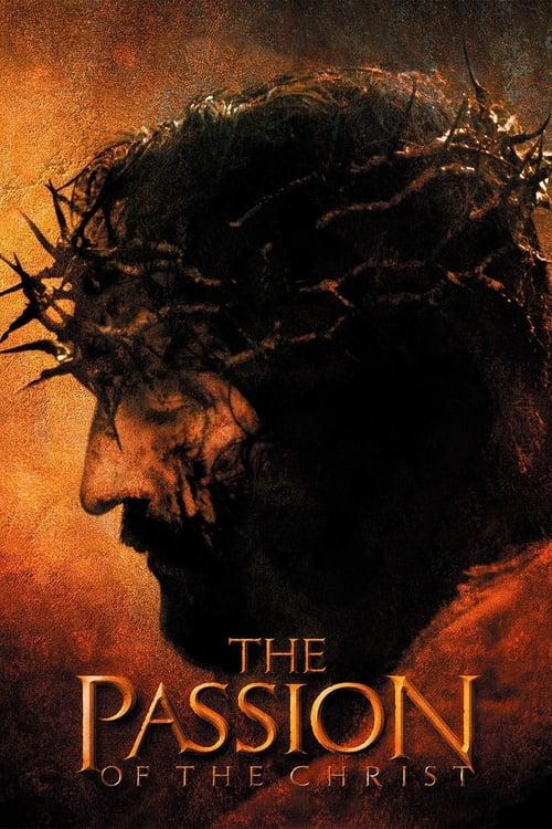 ดูหนังออนไลน์ฟรี The Passion of the Christ (2004) เดอะพาสชั่นออฟเดอะไครสต์ (ซับไทย)