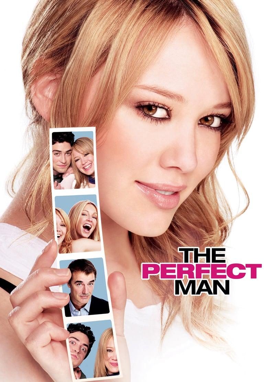 ดูหนังออนไลน์ฟรี The Perfect Man (2005) อลเวงสาวมั่น ปั้นยอดชายให้แม่