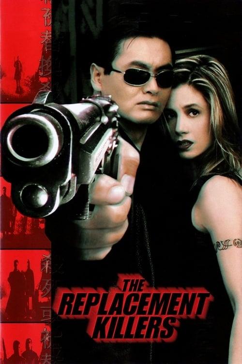 ดูหนังออนไลน์ฟรี The Replacement Killers (1998) นักฆ่ากระสุนโลกันต์