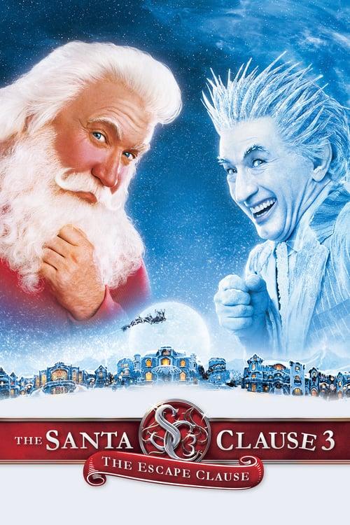 ดูหนังออนไลน์ฟรี The Santa Clause 3 The Escape Clause (2006) ซานตาคลอส 3 อิทธิฤทธิ์ปีศาจคริสต์มาส