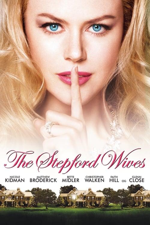 ดูหนังออนไลน์ฟรี The Stepford Wives (2004) สเต็ปฟอร์ด ไวฟส์ เมืองนี้มีแต่ยอดภรรยา