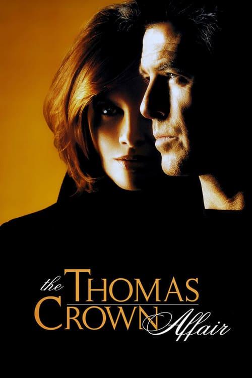 ดูหนังออนไลน์ฟรี The Thomas Crown Affair (1999) เกมรักหักเหลี่ยมจารกรรม