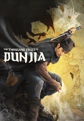 ดูหนังออนไลน์ฟรี The Thousand Faces of Dunjia (2017) ผู้พิทักษ์หมัดเทวดา