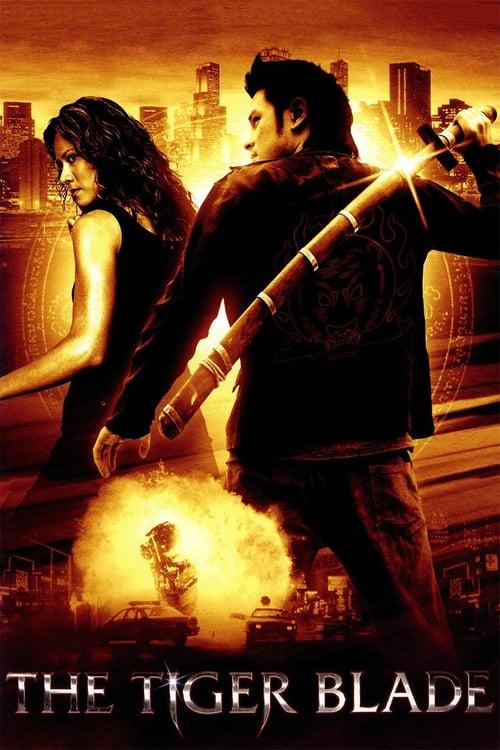 ดูหนังออนไลน์ฟรี The Tiger Blade (2005) เสือคาบดาบ