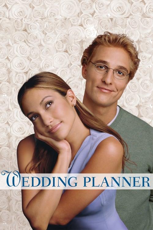 ดูหนังออนไลน์ฟรี The Wedding Planner (2001) จะปิ๊งมั้ย..ถ้าหัวใจผิดแผน