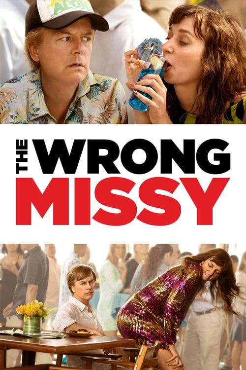 ดูหนังออนไลน์ฟรี The Wrong Missy (2020) มิสซี่ สาวในฝัน (ร้าย)