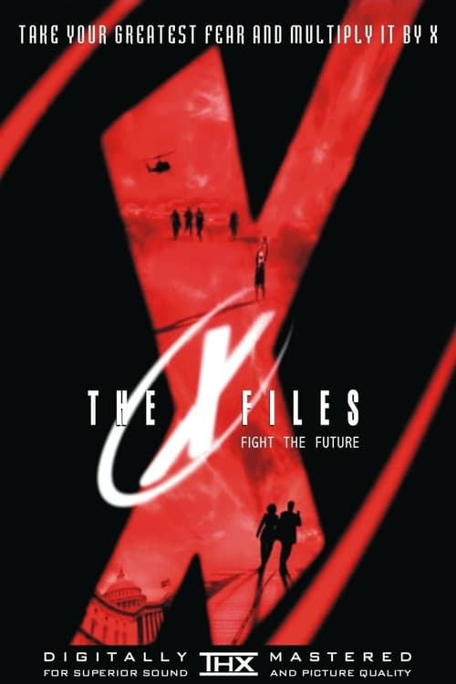 ดูหนังออนไลน์ฟรี The X-Files Fight the Future (1998) ดิเอ็กซ์ไฟล์ ฝ่าวิกฤตสู้กับอนาคต