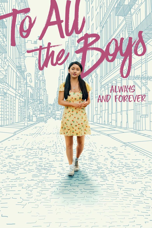 ดูหนังออนไลน์ฟรี [NETFLIX] To All The Boys: Always And Forever (2021) แด่ชายทุกคนที่ฉันเคยรัก: ชั่วนิจนิรันดร์