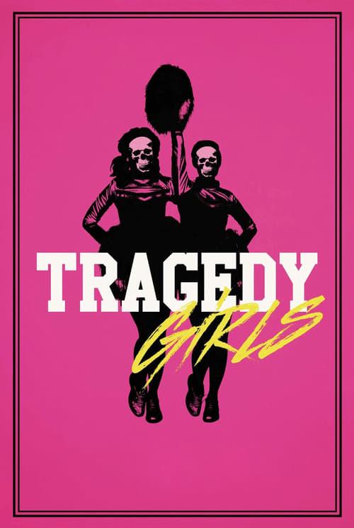 ดูหนังออนไลน์ฟรี Tragedy Girls (2017) สองสาวซ่าส์ ฆ่าเรียกไลค์