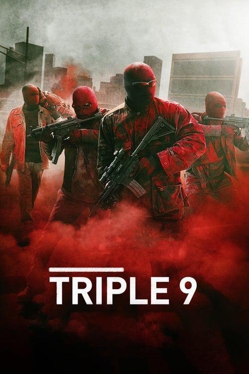 ดูหนังออนไลน์ฟรี Triple 9 (2016) ยกขบวนปล้น