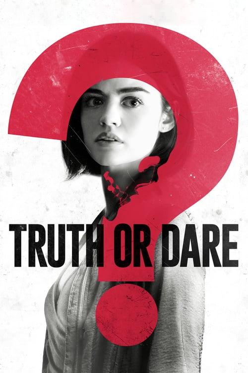 ดูหนังออนไลน์ฟรี Truth or Dare (2018) จริงหรือกล้า…เกมสยองท้าตาย