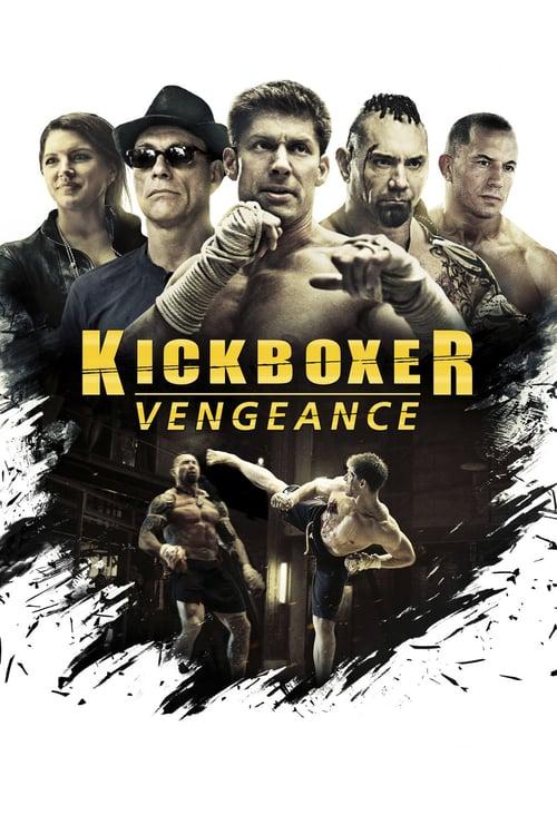 ดูหนังออนไลน์ Kickboxer: Vengeance (2016) สังเวียนแค้น สังเวียนชีวิต