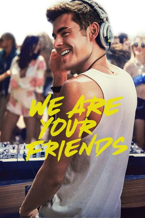 ดูหนังออนไลน์ฟรี We Are Your Friends (2015) ตามเพื่อนหรือตามฝัน