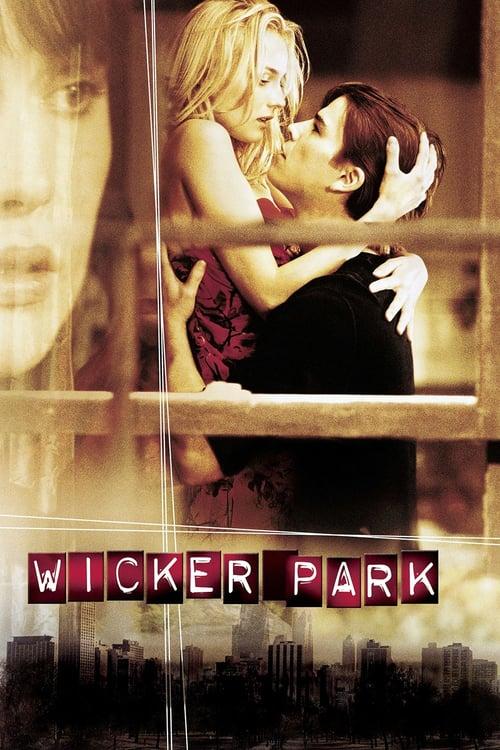 ดูหนังออนไลน์ฟรี Wicker Park (2004) ถลำรัก เล่ห์กลเสน่หา