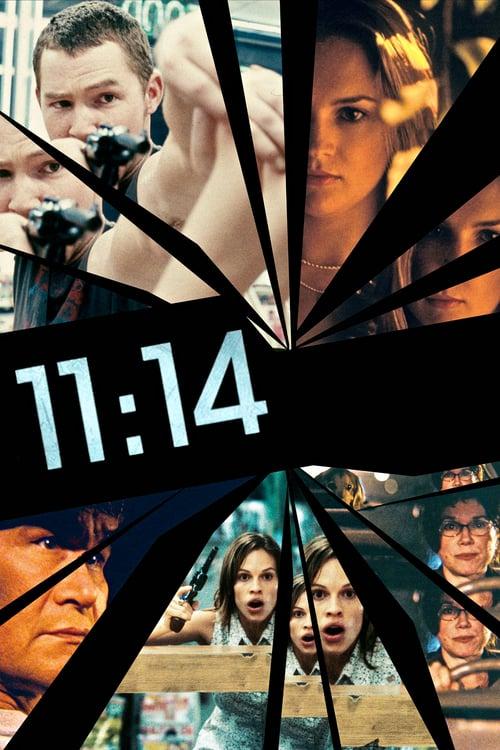 ดูหนังออนไลน์ฟรี 11:14 (2003) นาทีเป็น นาทีตาย