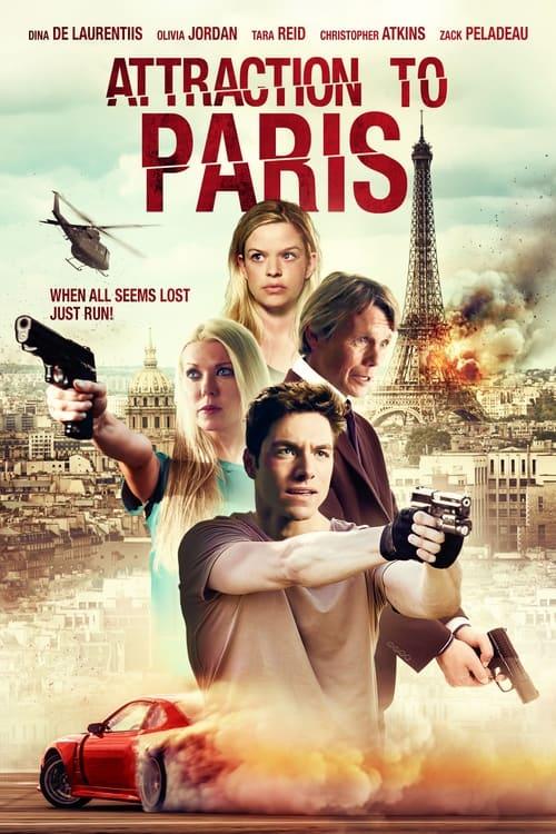 ดูหนังออนไลน์ฟรี Attraction to Paris (2021) ภัยร้ายในปารีส