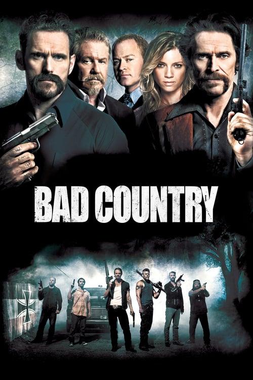 ดูหนังออนไลน์ฟรี Bad Country (2014) คู่ระห่ำล้างเมืองโฉด