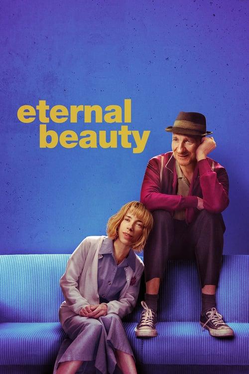 ดูหนังออนไลน์ฟรี Eternal Beauty (2019) ความงามชั่วนิรันดร์