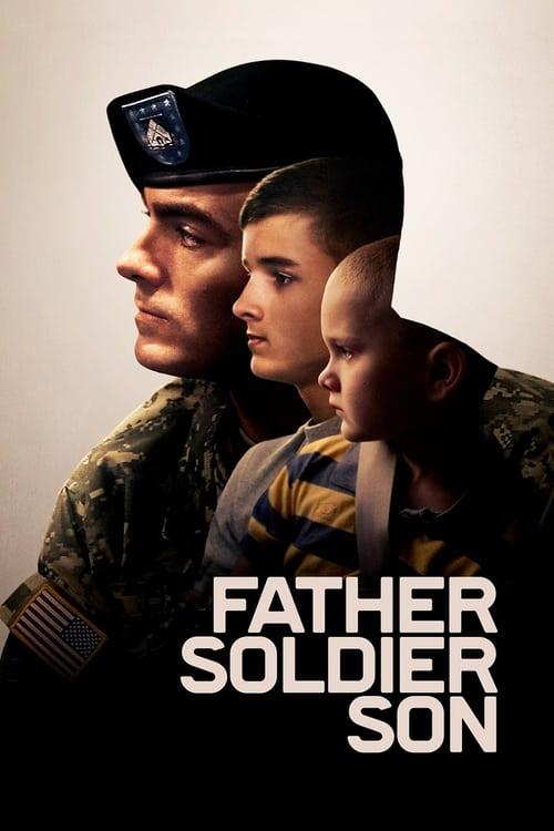 ดูหนังออนไลน์ฟรี Father Soldier Son (2020) ลูกชายทหารกล้า