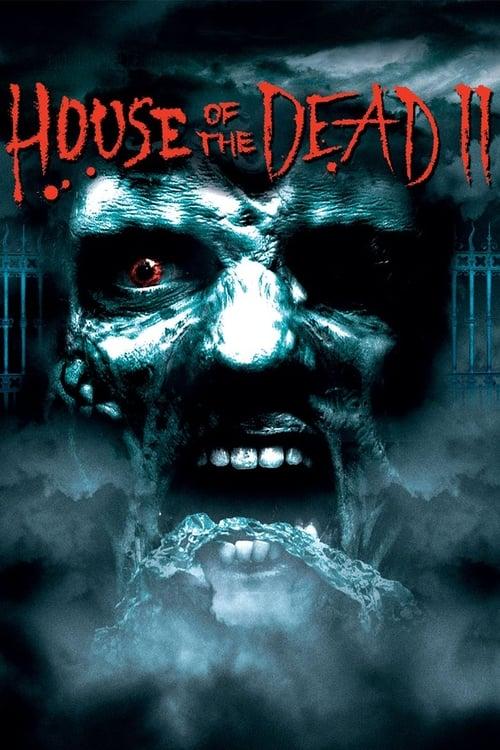 ดูหนังออนไลน์ฟรี HOUSE OF THE DEAD 2 (2005) แพร่พันธุ์กองทัพผีนรก