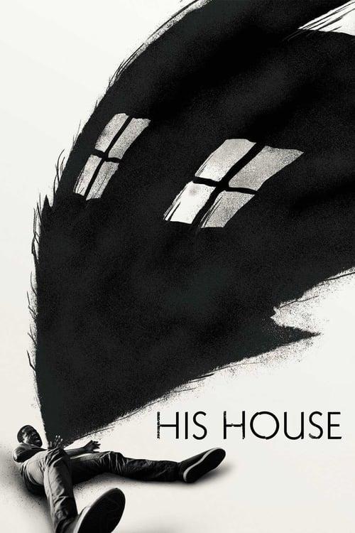 ดูหนังออนไลน์ฟรี His House (2020) บ้านของใคร