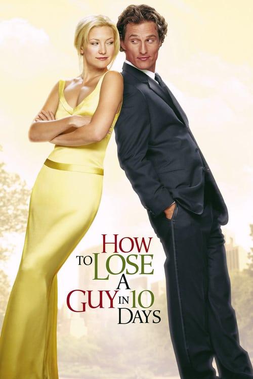 ดูหนังออนไลน์ฟรี How To Lose A Guy In 10 Days (2003) แผนรักฉบับซิ่ง ชิ่งให้ได้ใน 10 วัน