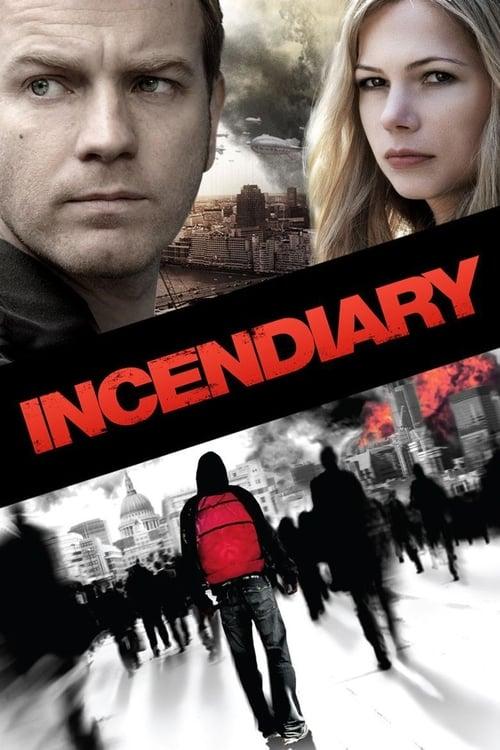 ดูหนังออนไลน์ Incendiary (2008) บันทึกวันวิปโยค