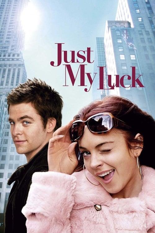 ดูหนังออนไลน์ฟรี Just My Luck (2006) น.ส. จูบปั๊บ สลับโชค