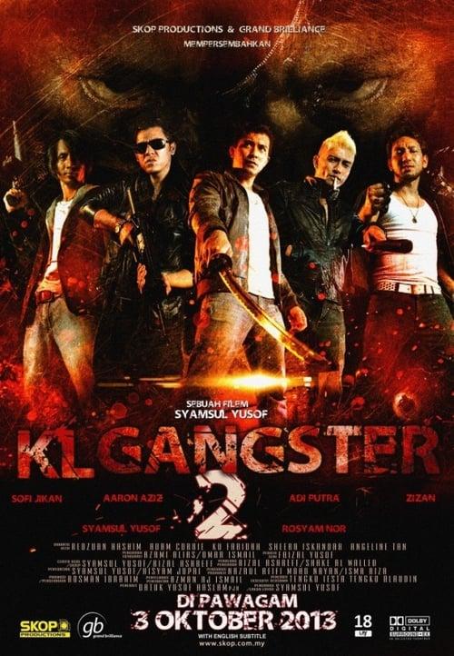 ดูหนังออนไลน์ฟรี KL Gangster 2 (2013)