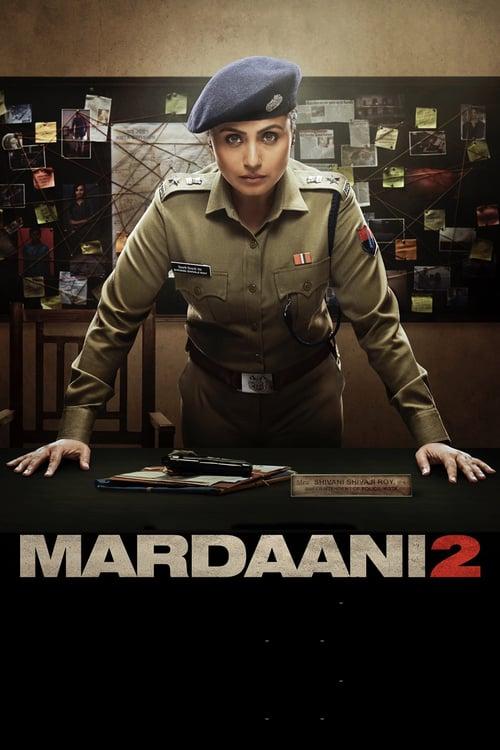 ดูหนังออนไลน์ฟรี Mardaani 2 (2019) มาร์ดานี่ สวยพิฆาต 2