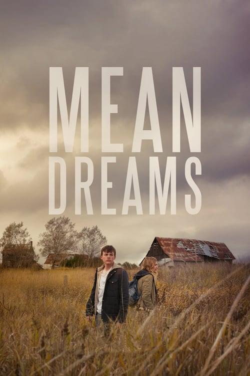ดูหนังออนไลน์ฟรี Mean Dreams (2016) แรกรักตามรอยฝัน