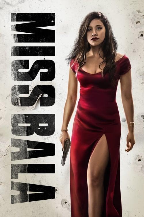 ดูหนังออนไลน์ฟรี Miss Bala (2019) สวย กล้า ท้าอันตราย