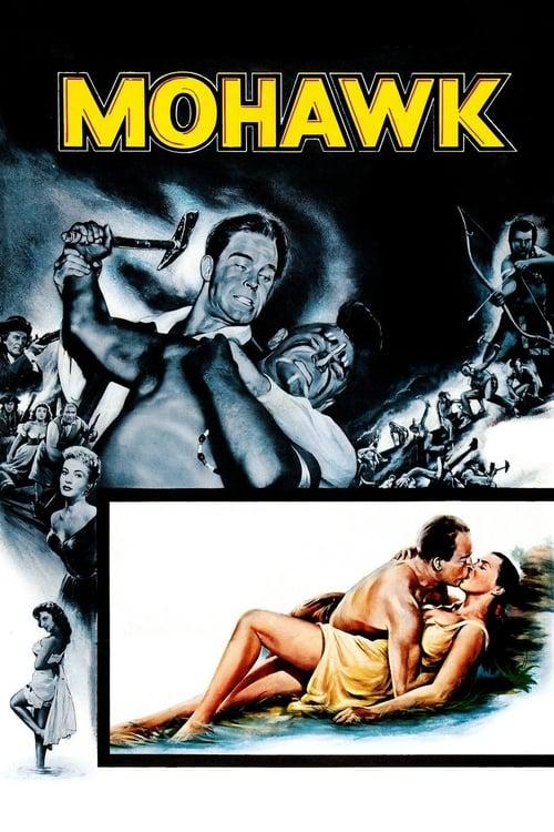 ดูหนังออนไลน์ฟรี Mohawk (1956) โมฮอว์ค คนประจัญบาน