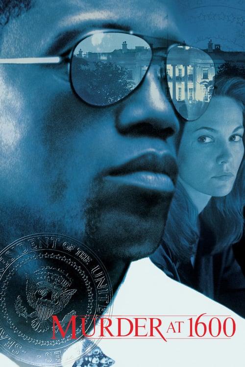 ดูหนังออนไลน์ฟรี Murder at 1600 (1997) กระชากเหมี้ยม